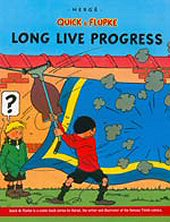 cover: Quick & Flupke - Long Live Progress